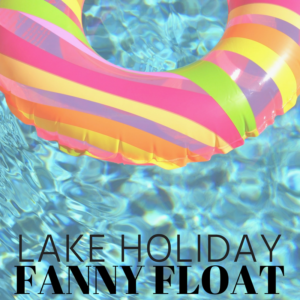 Lake Holiday Fanny Float